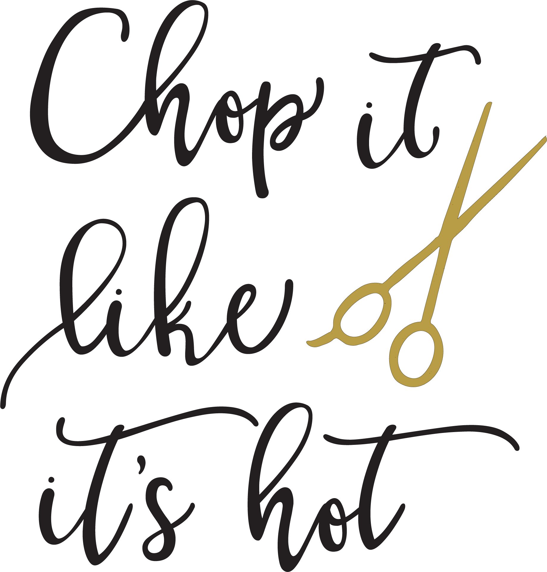 Chop It Like It's Hot SVG Cut File