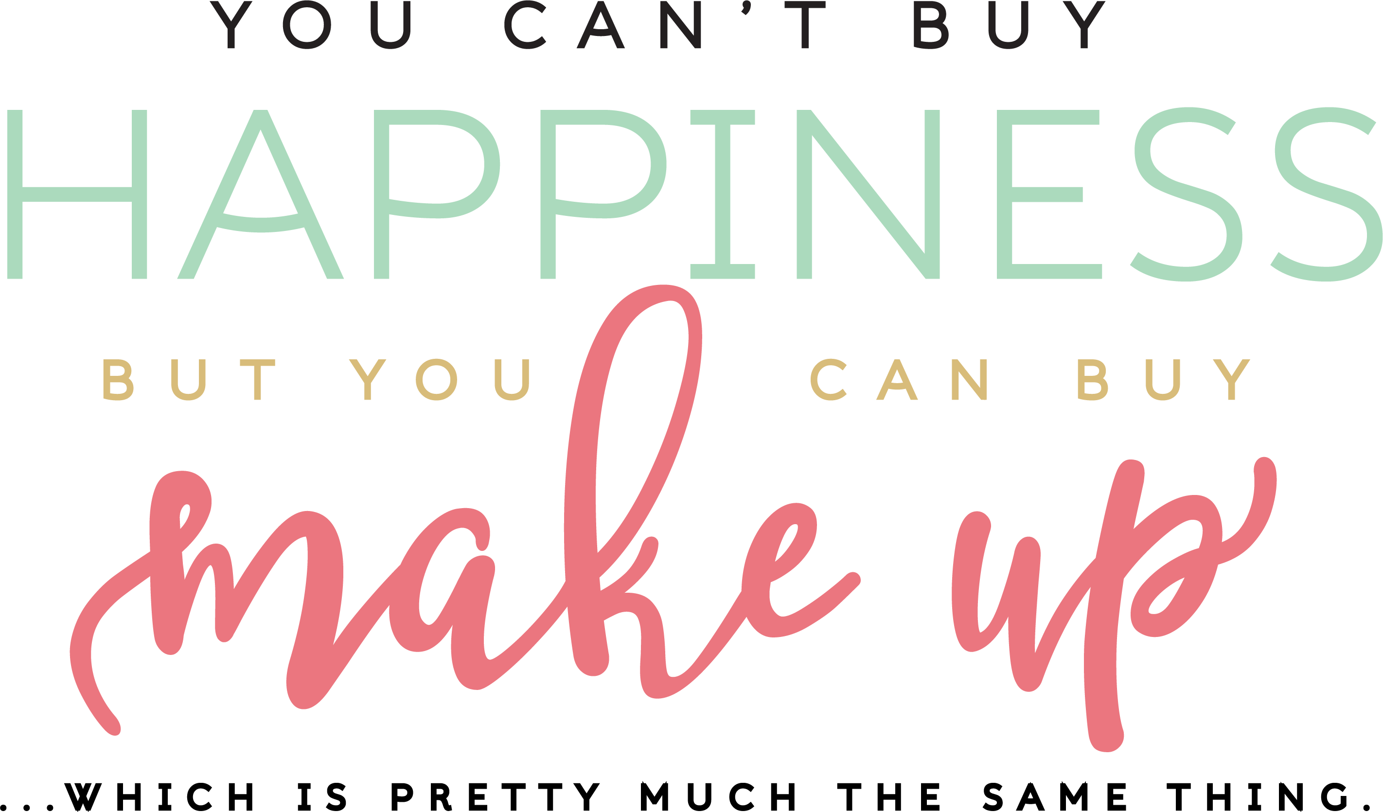 You Can't Buy Happiness SVB Cut File