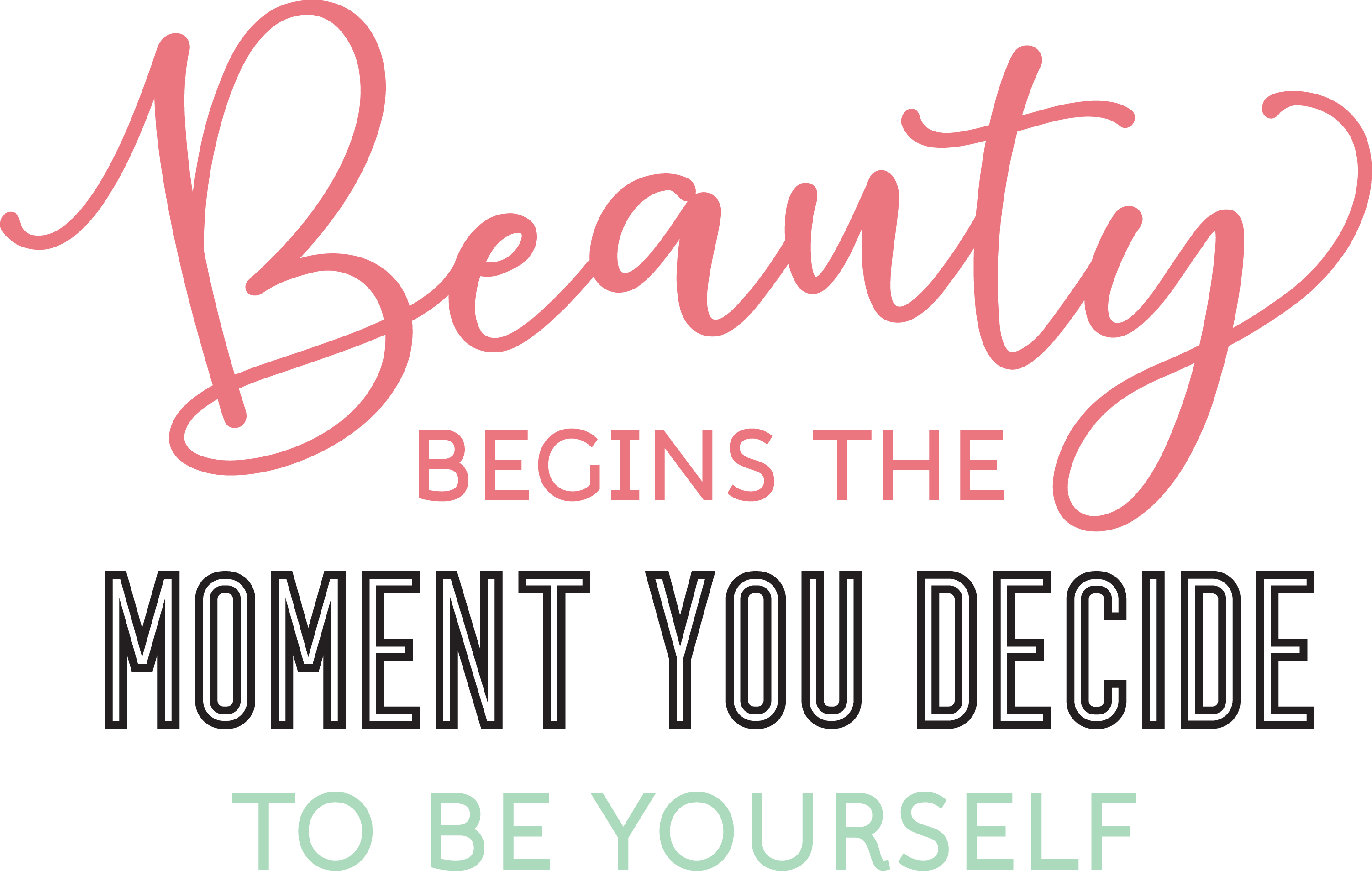 Beauty Begins Svg Cut File Snap Click Supply Co