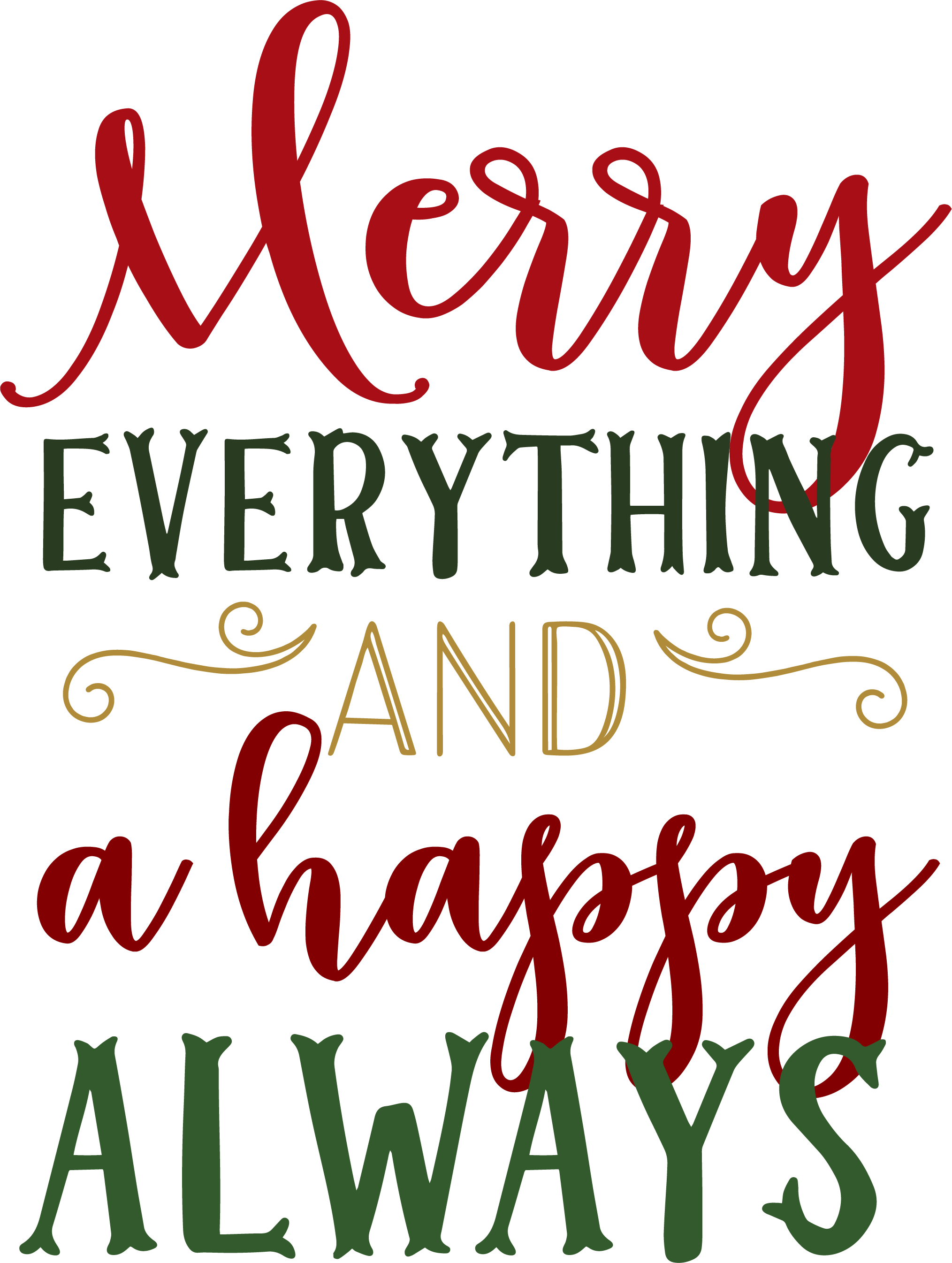 Merry Everything SVG Cut File