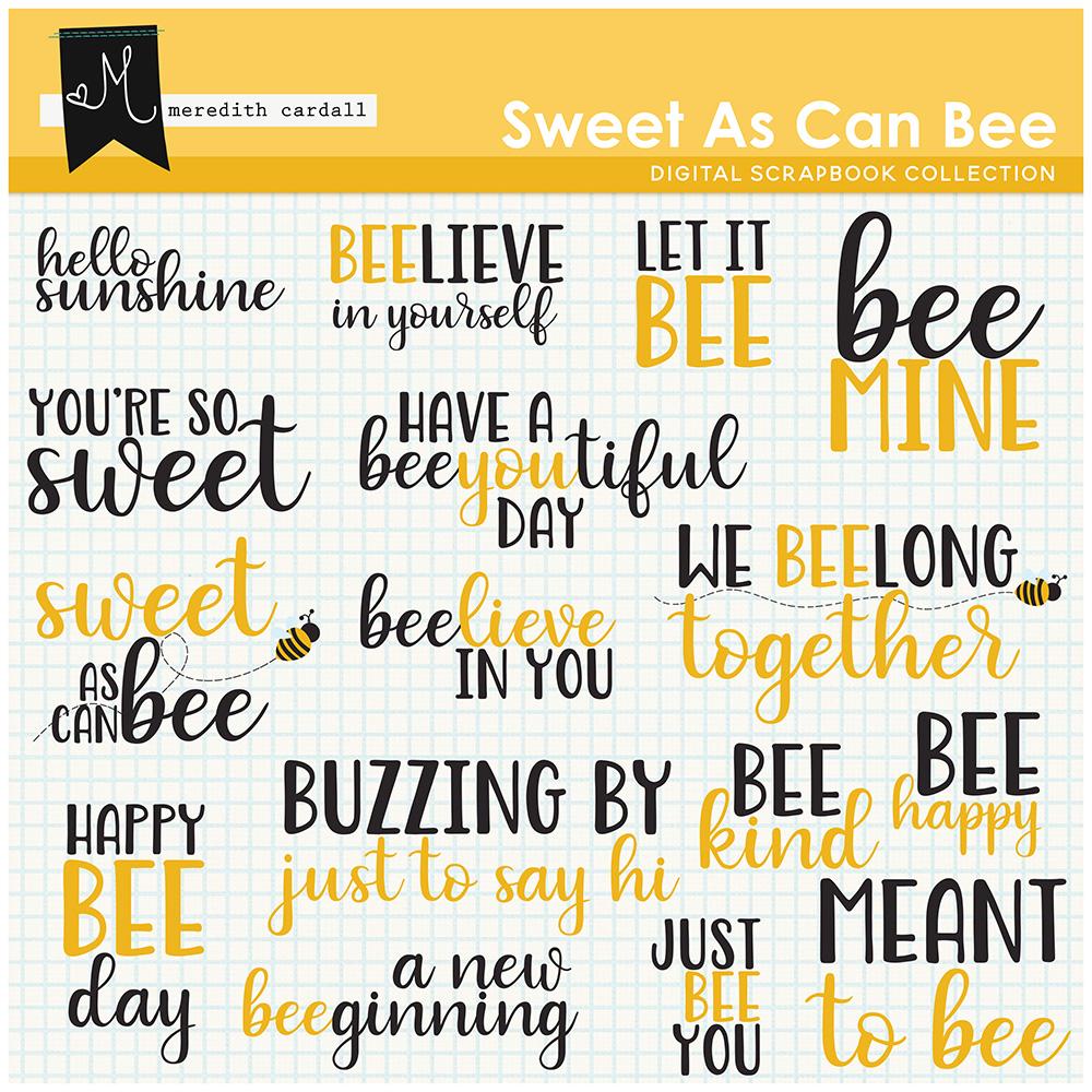 Sweet As Can Bee Word-Art