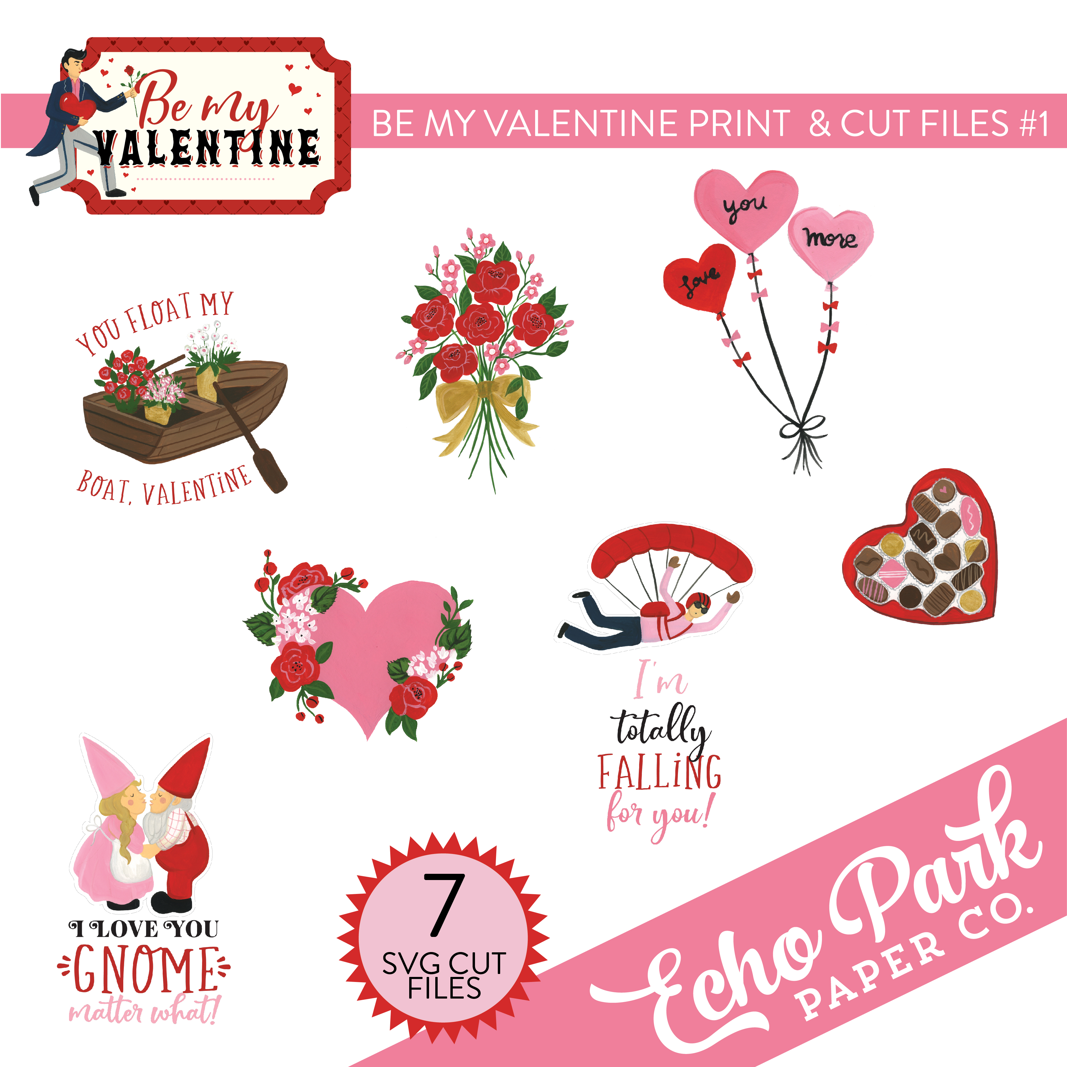 Be My Valentine Print & Cut Files #1