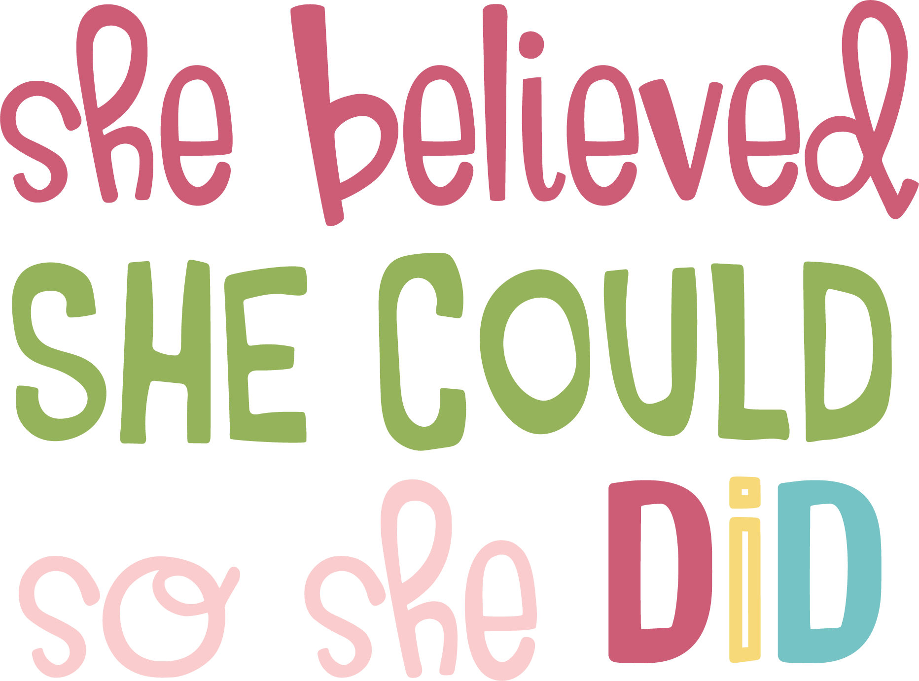 She Believed She Could SVG Cut File