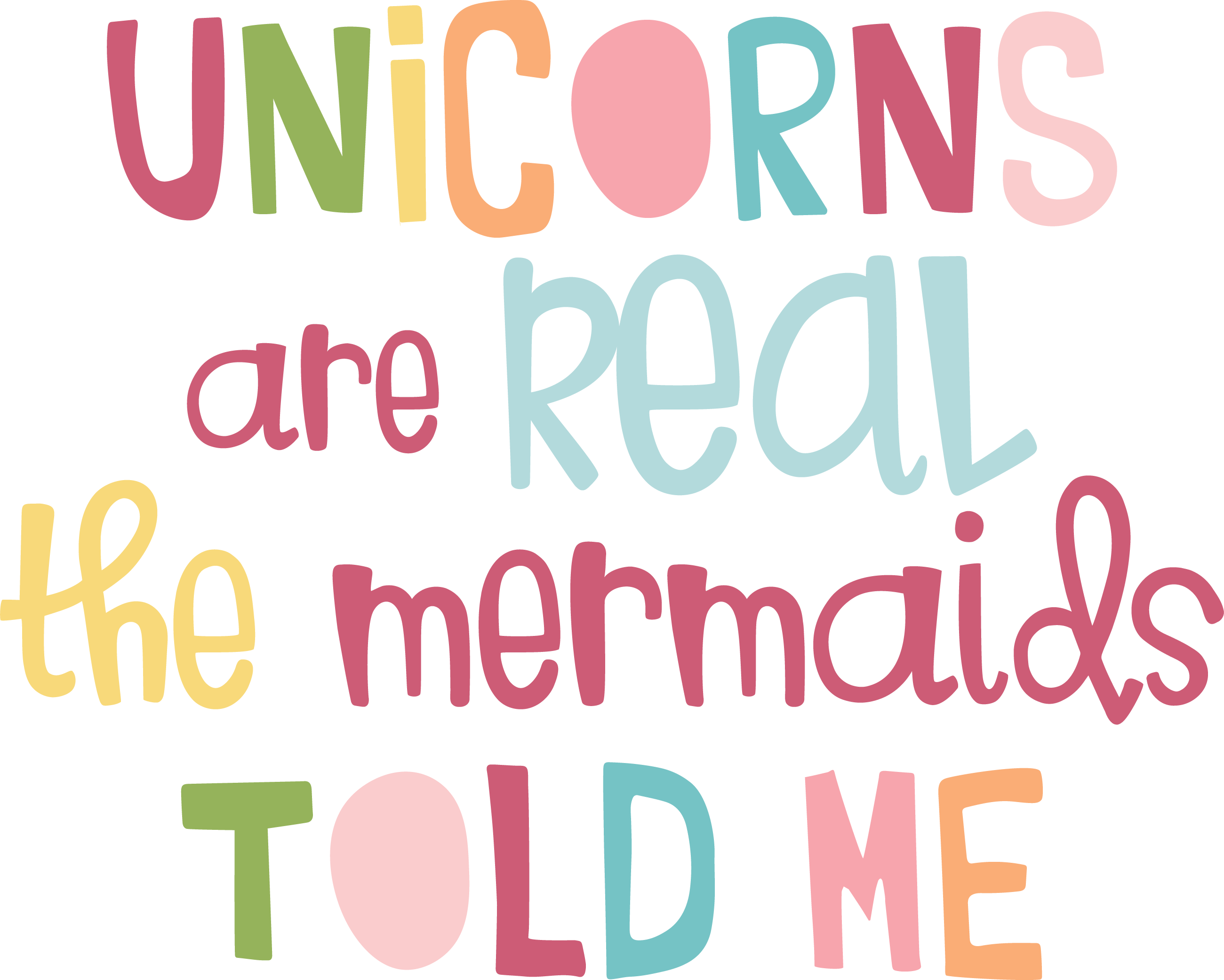 Unicorns Are Real SVG Cut File