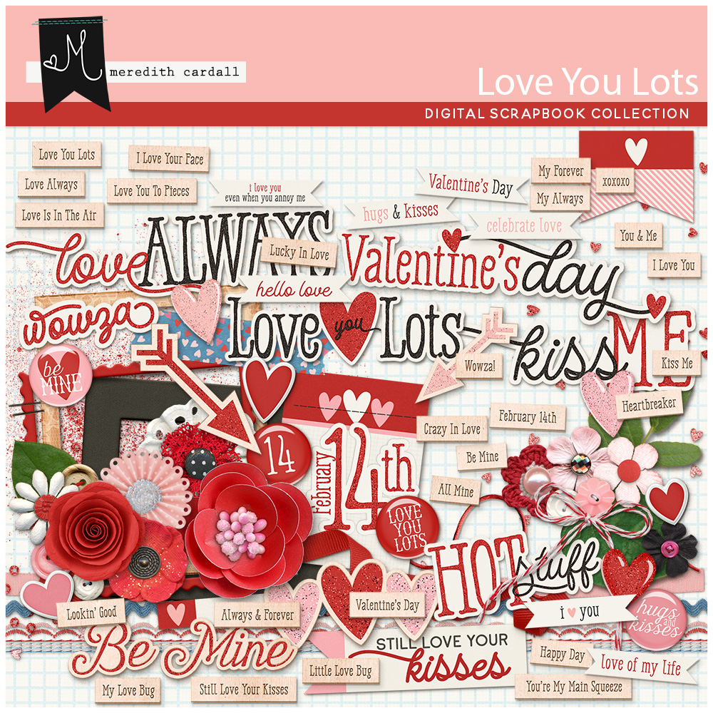Love You Lots Collection
