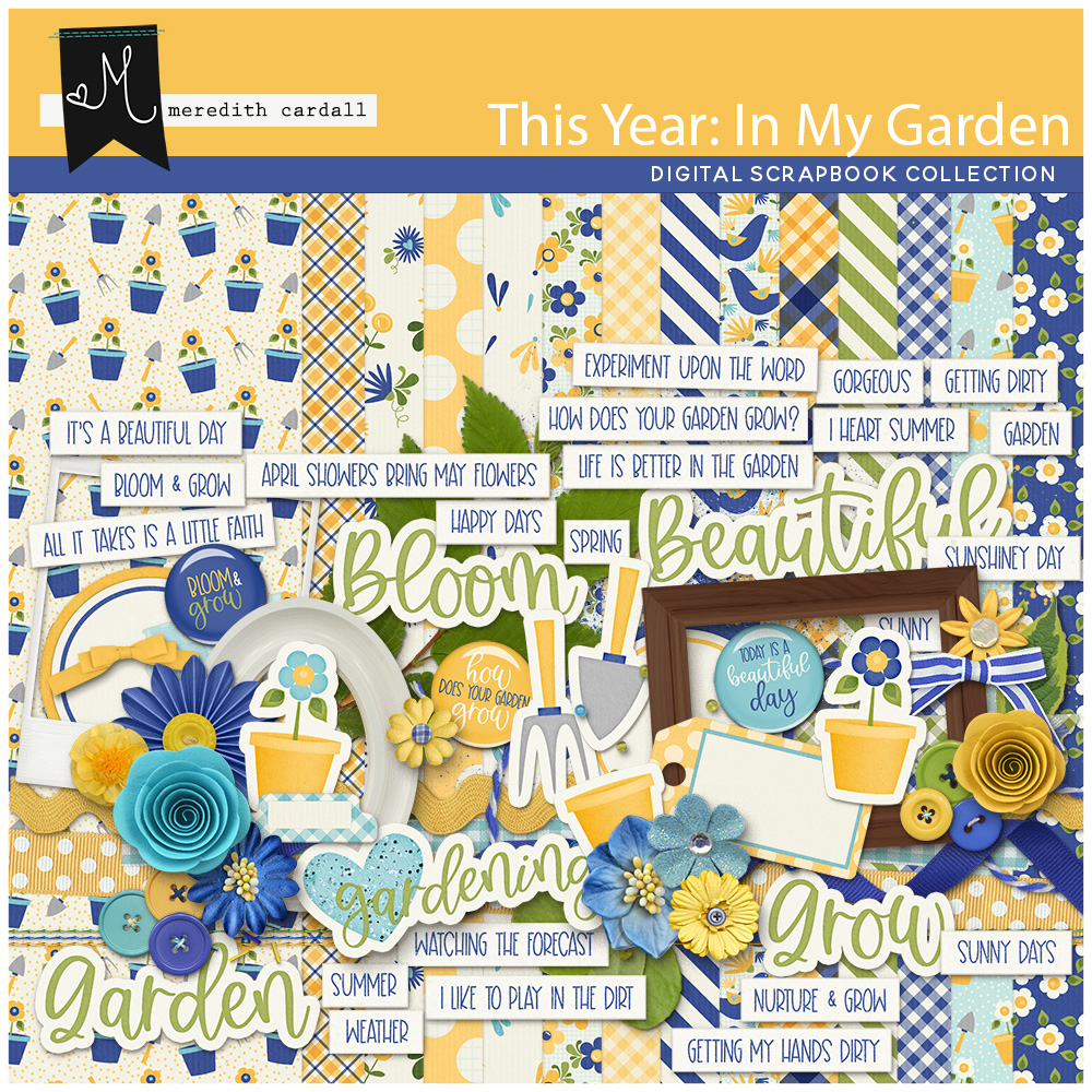 This Year: In My Garden Collection