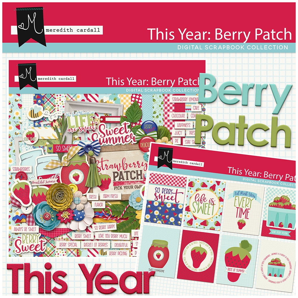 This Year: Berry Patch Collection