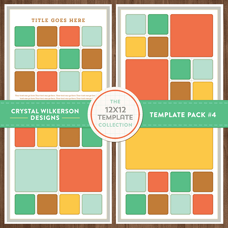 Crystal's 12x12 Template Collection - Template Pack #4