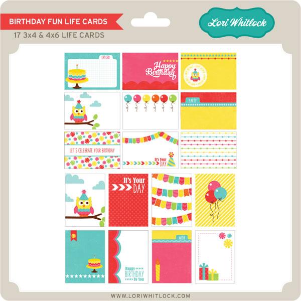 Birthday Fun Life Cards