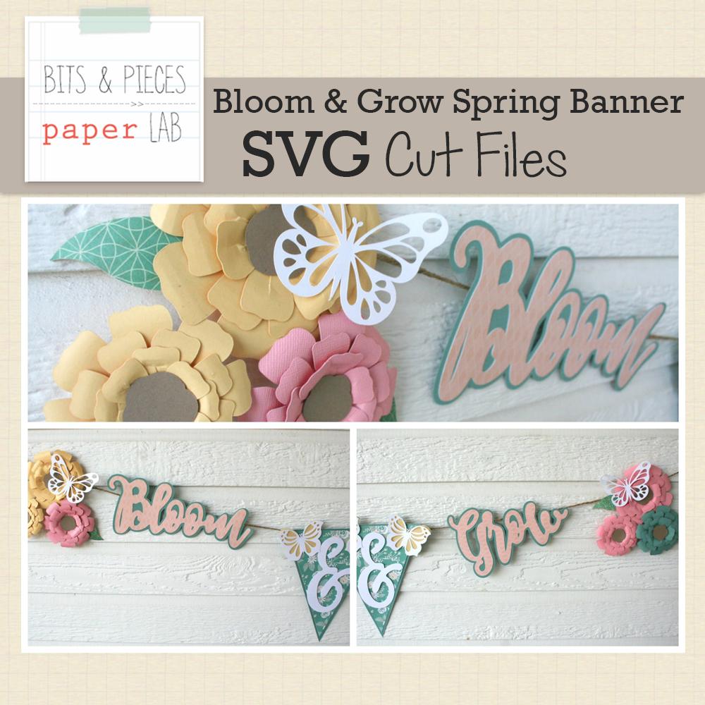 Bloom & Grow Spring Banner SVG Cut File