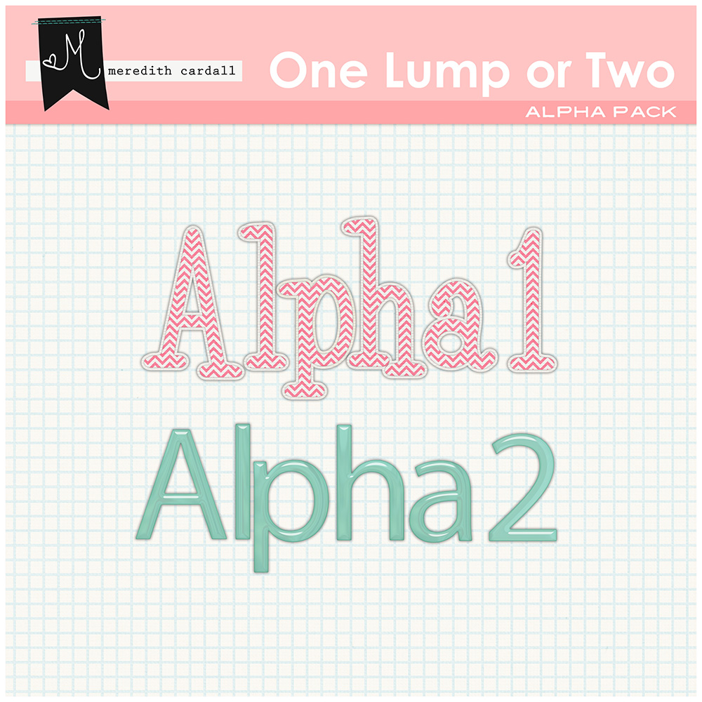 One Lump Or Two Alpha Pack