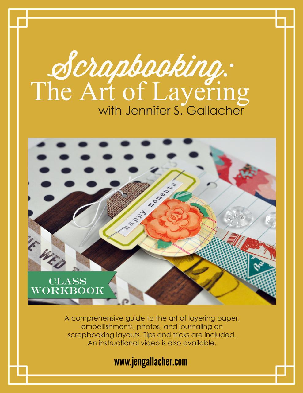 Scrapbooking: The Art of Layering Ebook