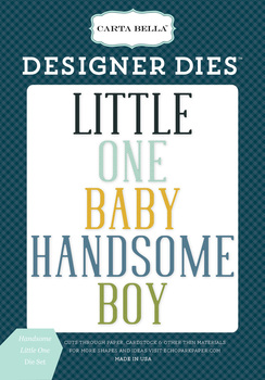 Handsome Little One Word Die Set