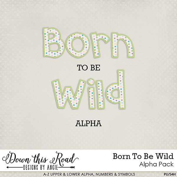Born To Be Wild Alpha Pack