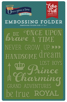 Once Upon A Time Prince Embossing Folder - Once Upon A Time Words