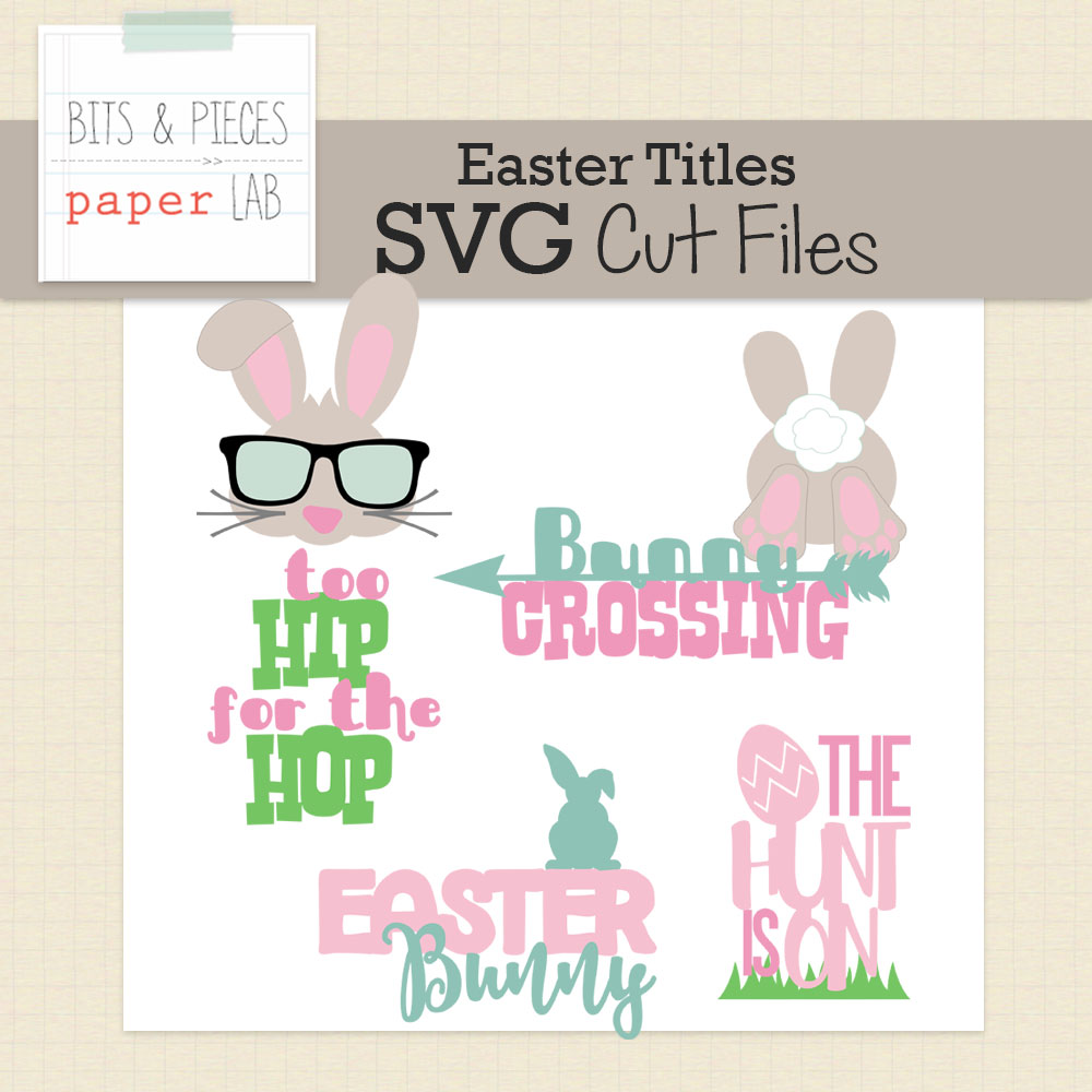 Easter Titles Cut Files