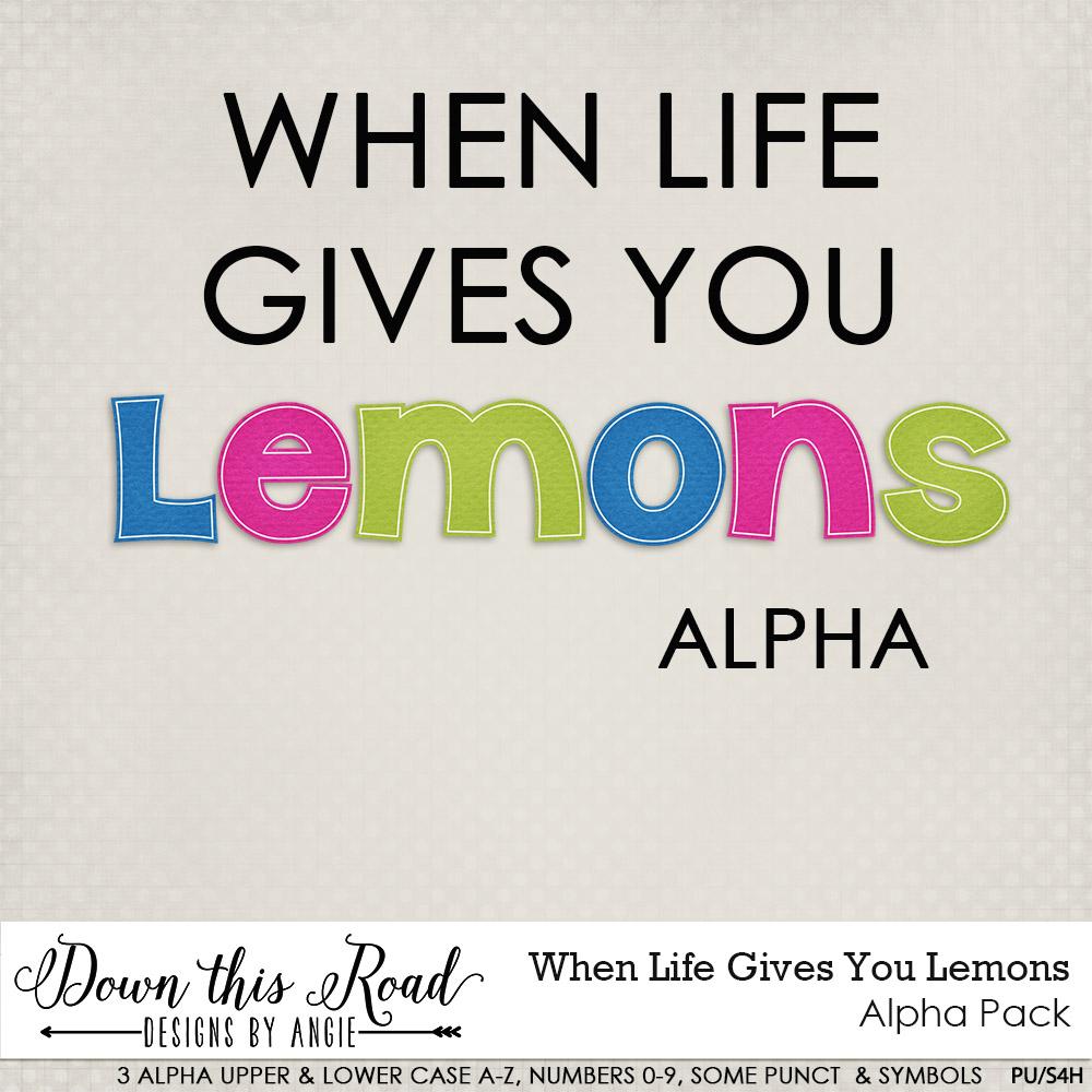 When Life Gives You Lemons Alpha Pack