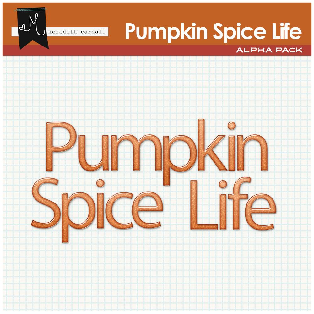 Pumpkin Spice Life Alpha