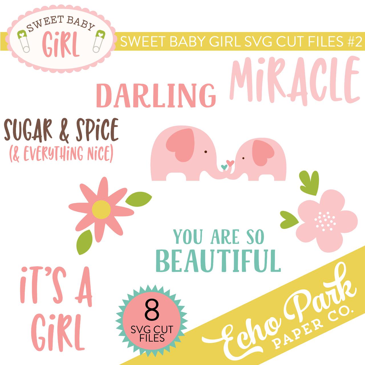 Sweet Baby Girl SVG Cut Files #2