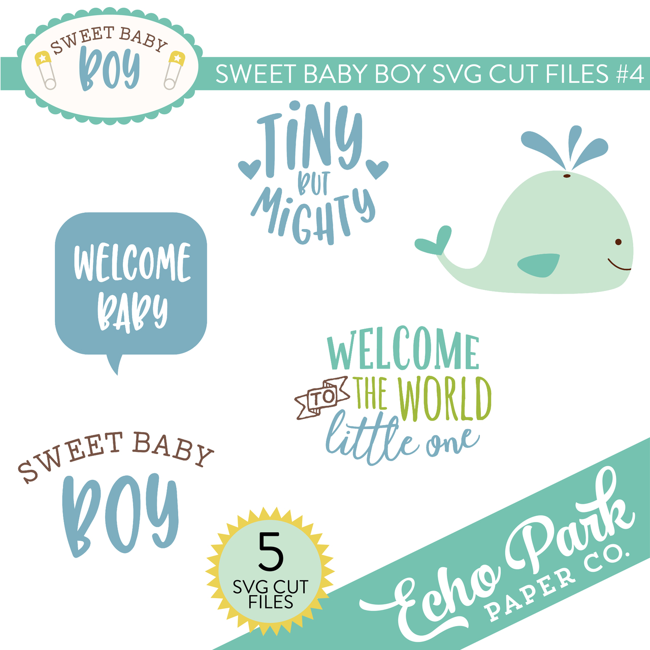 Sweet Baby Boy SVG Cut Files #4