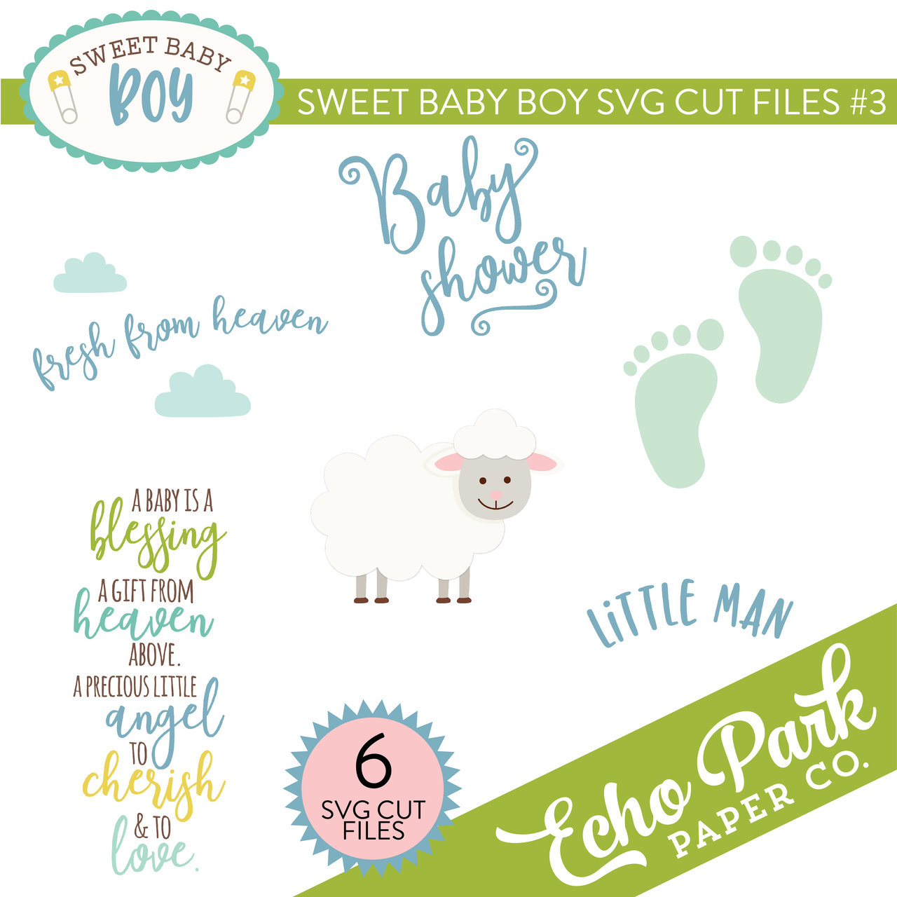 Sweet Baby Boy SVG Cut Files #3