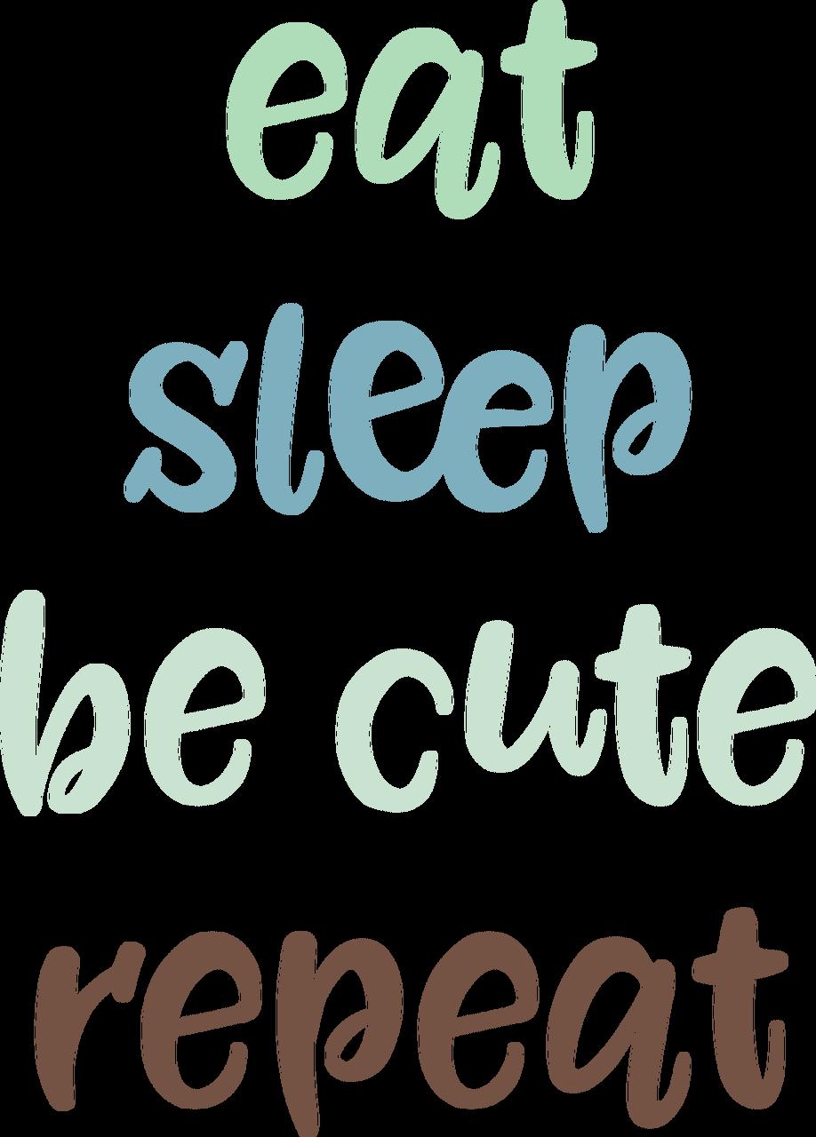 Eat Sleep Be Cute SVG Cut File