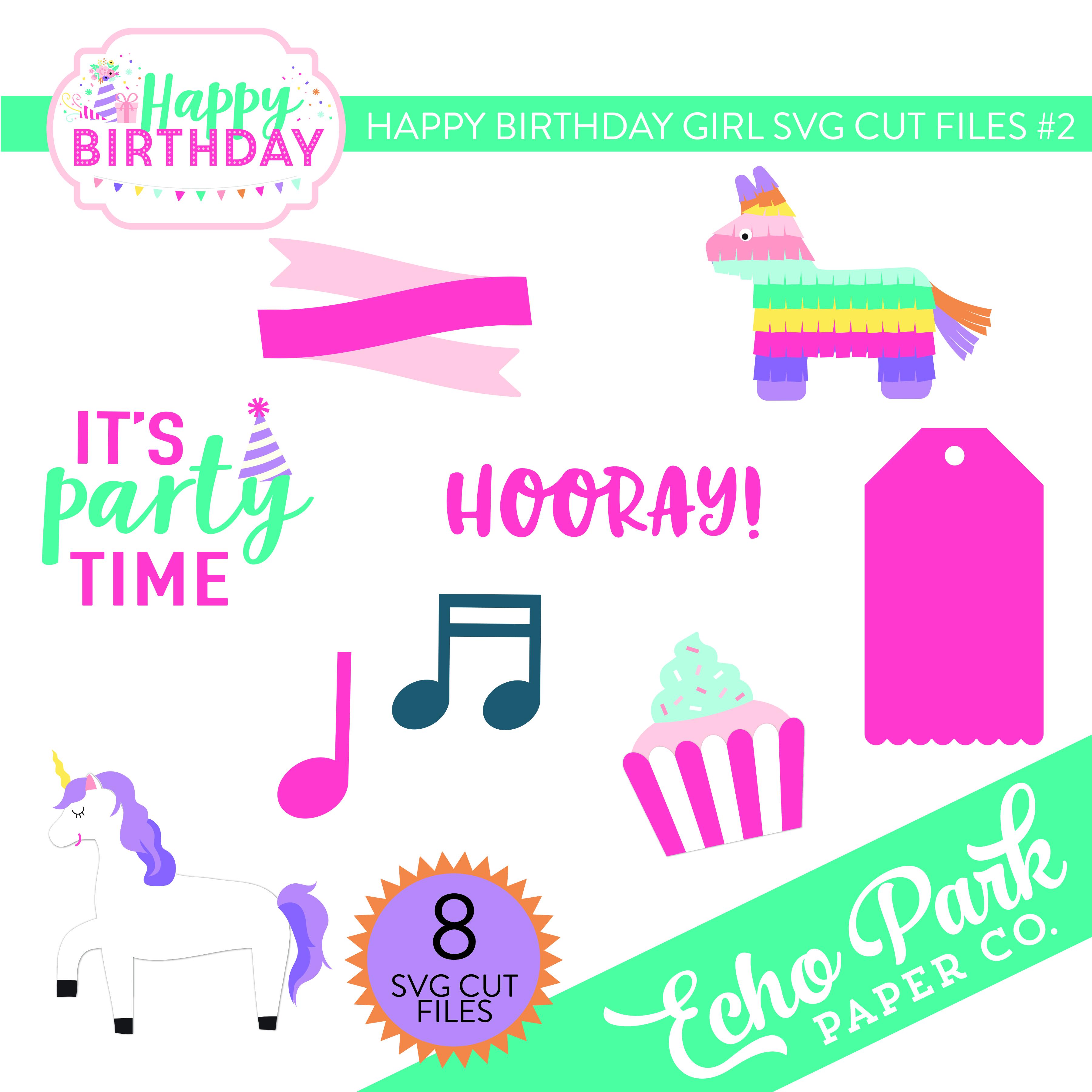 Happy Birthday Girl SVG Cut Files #2