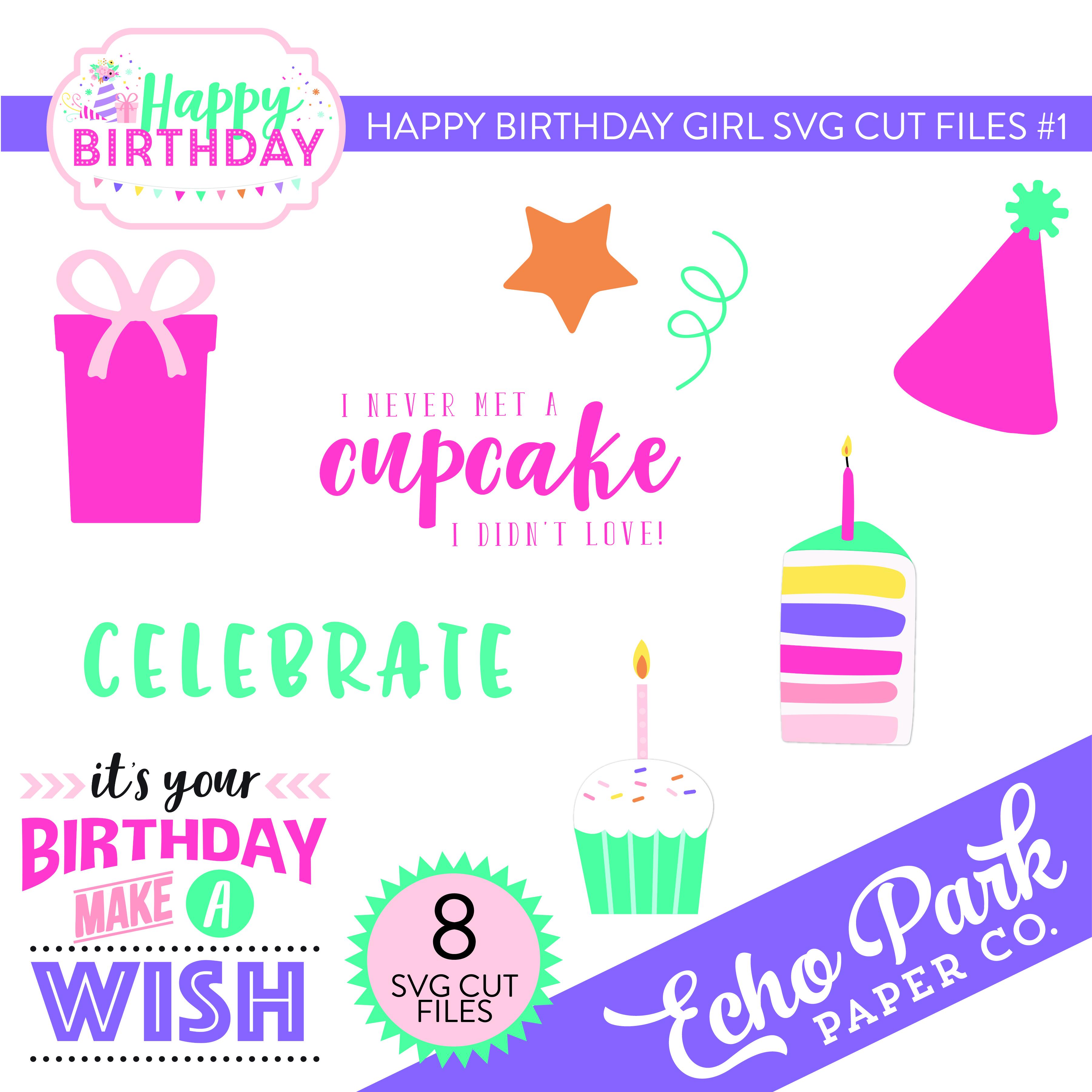 Happy Birthday Girl SVG Cut Files #1