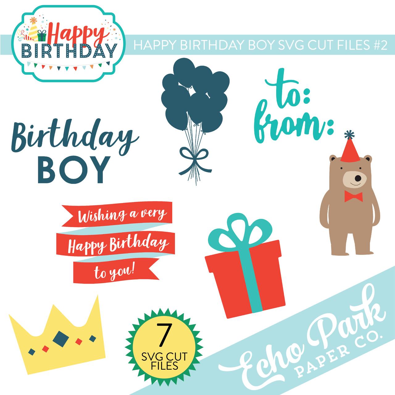 Happy Birthday Boy SVG Cut Files #2