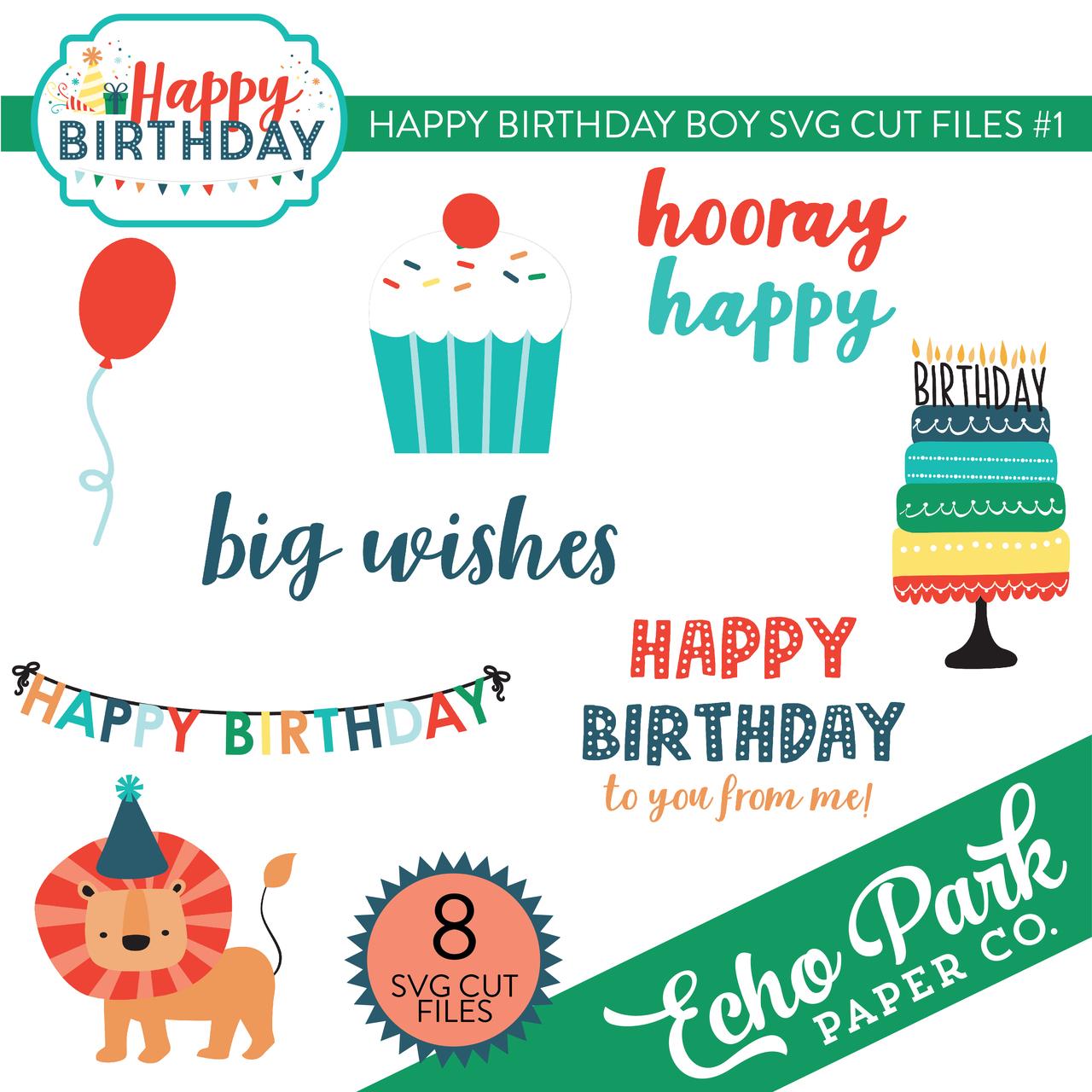 Happy Birthday Boy SVG Cut Files #1