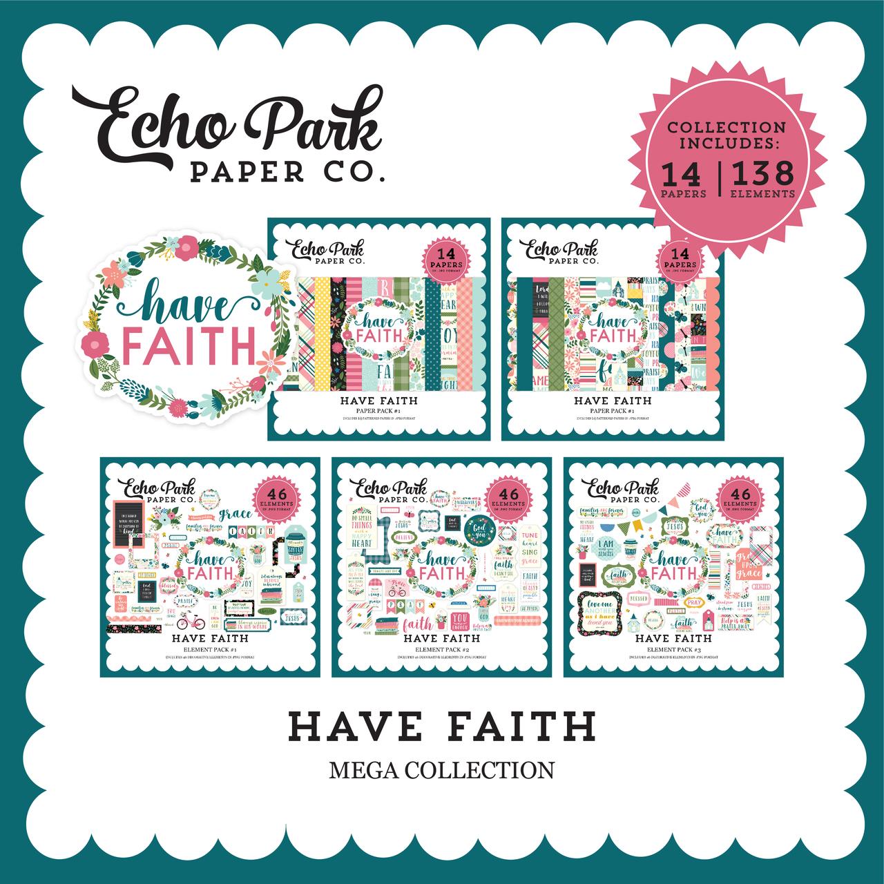 Have Faith Mega Collection