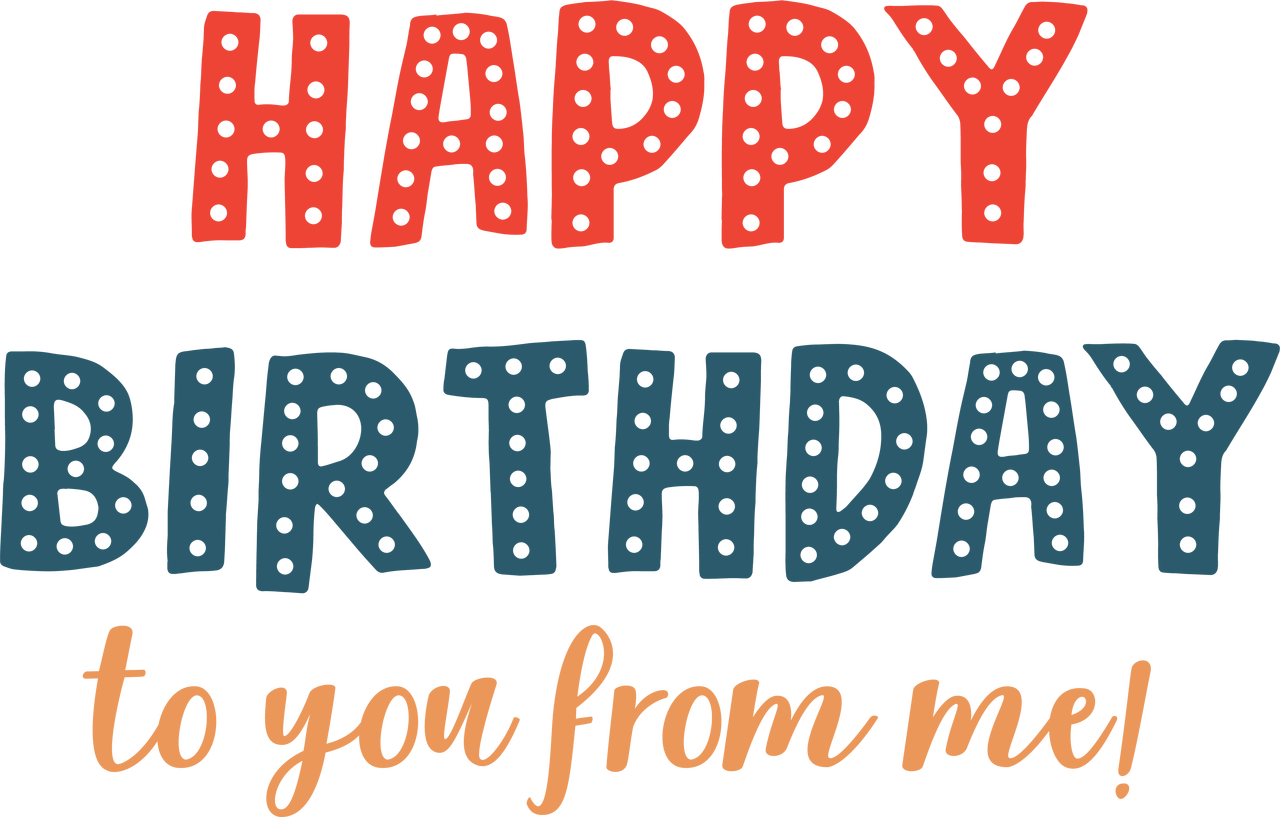 Happy Birthday To You SVG Cut File