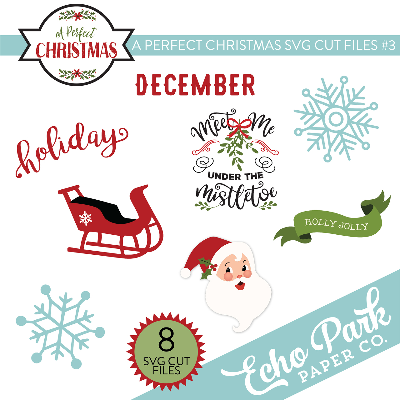A Perfect Christmas SVG Cut Files #3