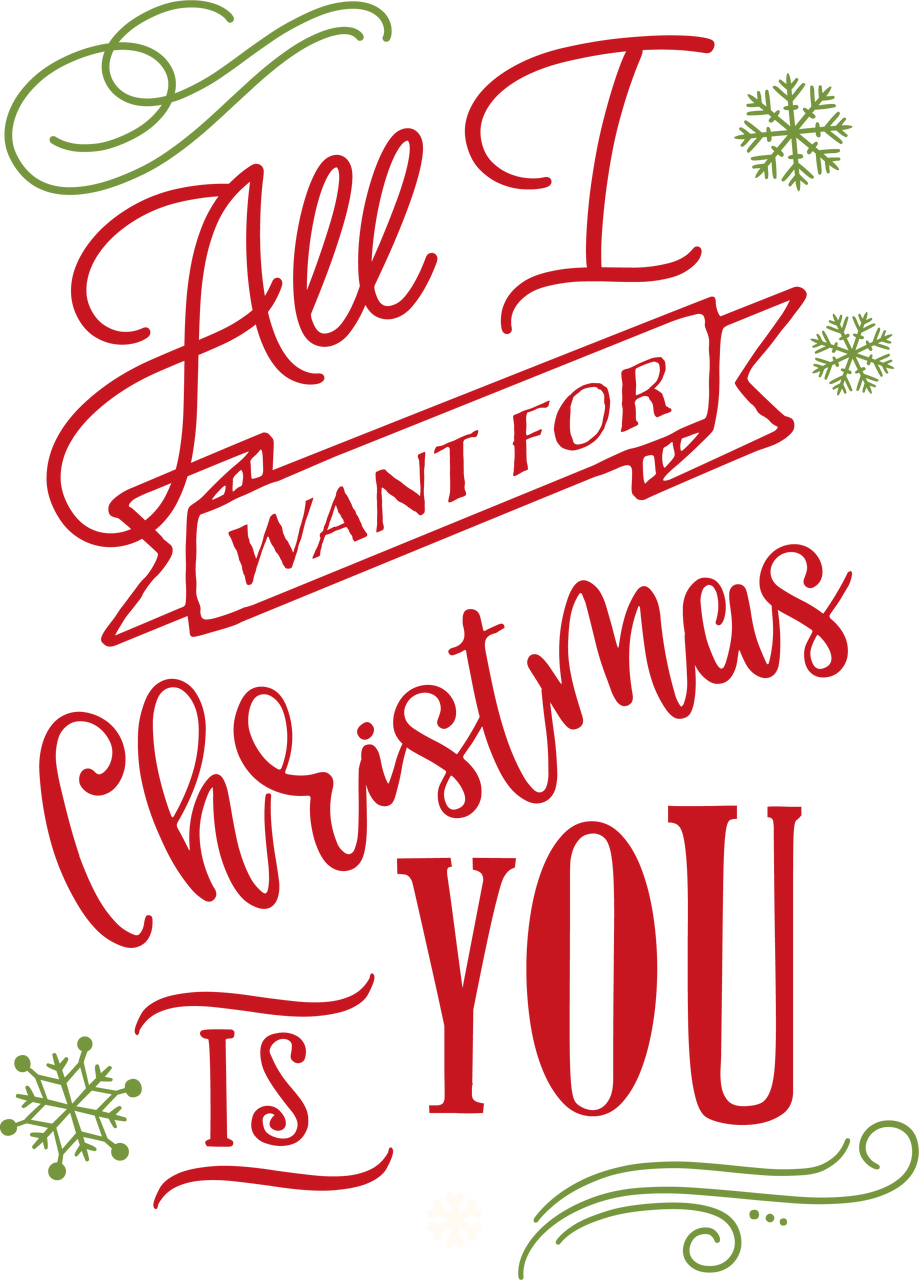 All I Want For Christmas SVG Cut File