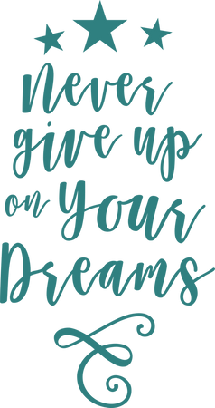 Never Give Up On Your Dreams Svg Cut File Snap Click Supply Co