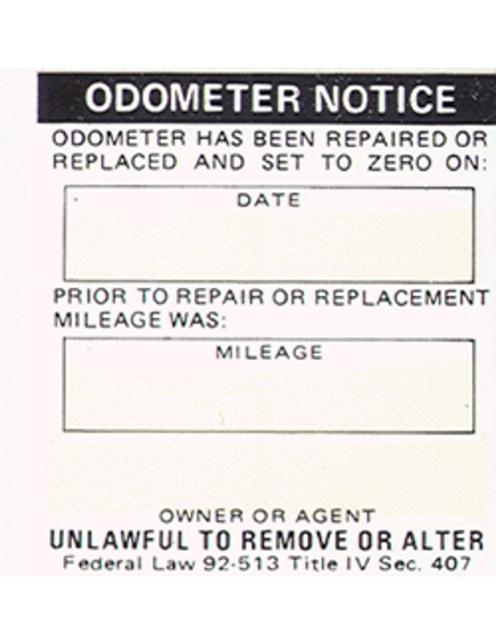Odometer Notice Sticker (Replaced Odometer)