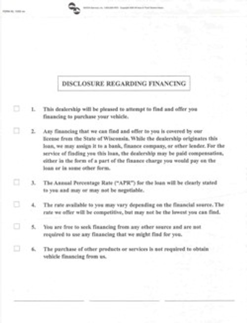 This voluntary finance disclosure form allows your dealership to state its policy on finance transactions.  Packages of 100