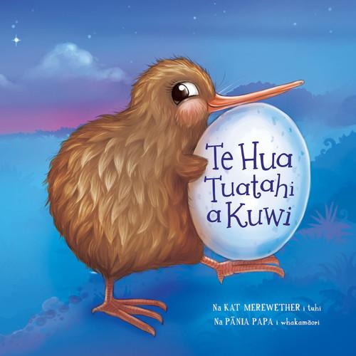 Te Hau Tautahi A Kuwi, Kuwi's First Egg, Te Reo Maori story book.