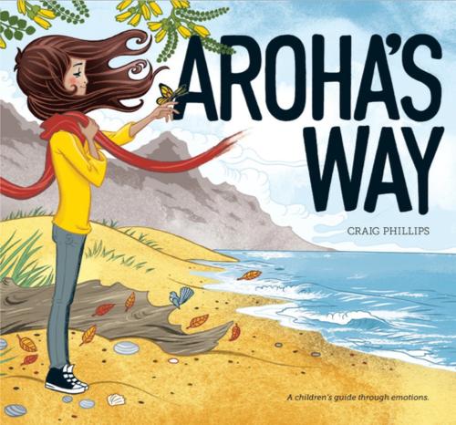Aroha's Way, illustrated children's story book.