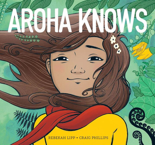 Aroha Knows, illustrated story book dealing with children's anxiety.