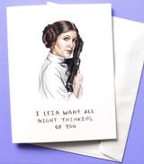 Leia Wake All Night, Blank Greeting Card