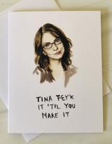 Tina Fey'k It, Blank Greeting Card