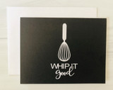 'whip it good' Blank Greeting Card