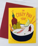 """Crazy Pho You,"" Blank Greeting Card"
