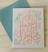 """""""Oh Happy Day,"""" Blank Greeting Card"""