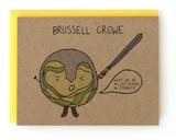 Brussel Crowe, Blank Greeting Card