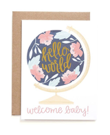 """hello world, welcome baby,"" Blank Greeting Card"