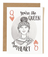 """Queen of my Heart,"" Blank Greeting Card"