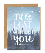 """Lost without You,"" Blank Greeting Card"