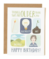 """""""Older than You,"""" Blank Greeting Card"""